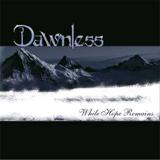 dawnless_whilehoperemains.jpg
