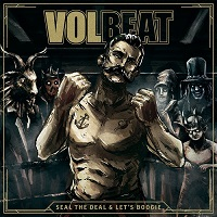 volbeat sealthedealandletsboogie
