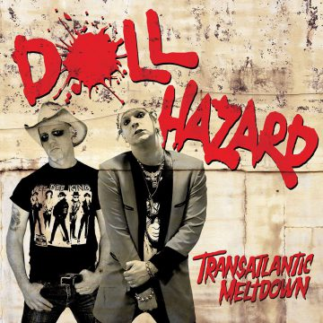 Dollhazard Transatlantic Meltdown